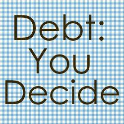 Debt You Decide