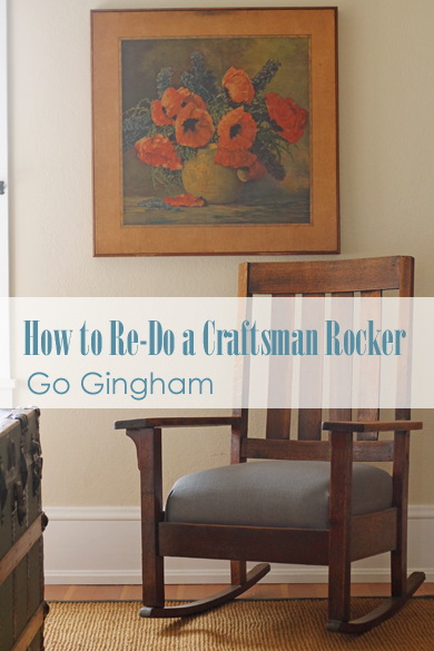How to ReDo Craftsman Style Rocker Go Gingham