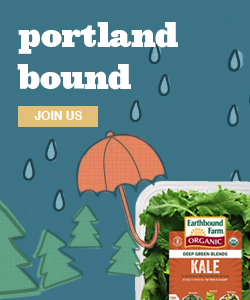 Portland Bound with Earthbound Farm Organic