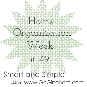 Home Organization Week 49 from Go Gingham