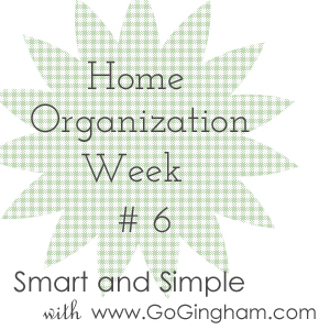 Home Organization Weekly Project from Go Gingahm