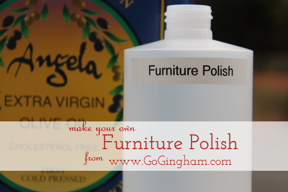 Go Gingham: Make furniture polish