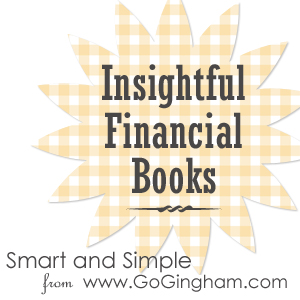 Insight Financial Books to Read: Smart and Simple from www.GoGingham.com