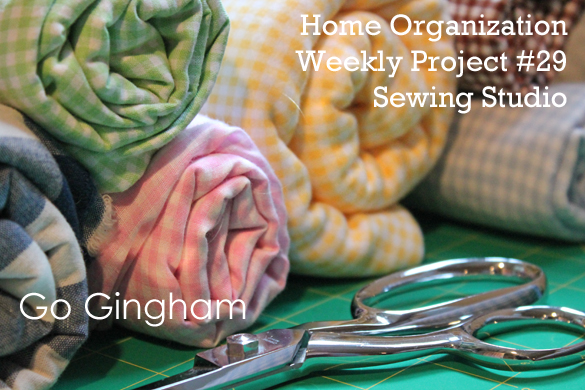 Home Organization Project Week #29 from Go Gingham