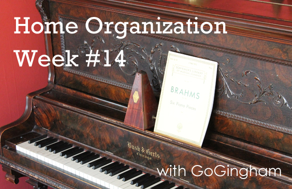 Home Organization week #14 with Go Gingham