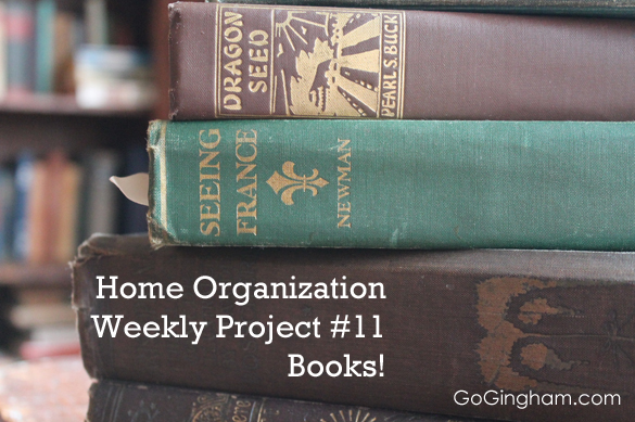 Home Organization Weekly Project 11 Books from Go Gingham